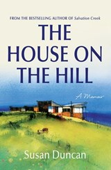 House on the Hill | Susan Duncan |