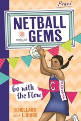 Netball Gems 7: Go with the Flow | Lisa Gibbs |