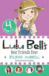 Lulu Bell's Best Friends Ever | Belinda Murrell |