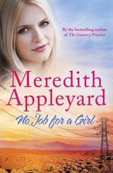 No Job for a Girl | Meredith Appleyard |