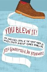 You Blew It! | Josh Gondelman |