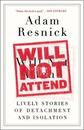 Will Not Attend | Adam Resnick |