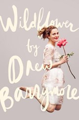 Wildflower | Drew Barrymore |