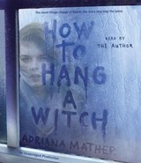 How to Hang a Witch | Adriana Mather |