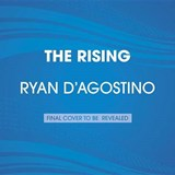 The Rising | Ryan D'agostino |