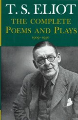 Complete Poems and Plays | T. S. Eliot |