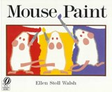 Mouse Paint | Ellen Stoll Walsh |