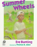 Summer Wheels | Eve Bunting |