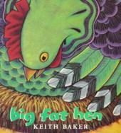 Big Fat Hen