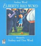 Elbert's Bad Word