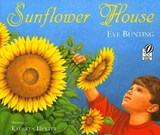 Sunflower House | Eve Bunting |