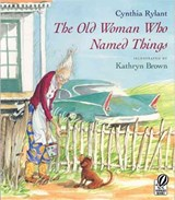 The Old Woman Who Named Things | Cynthia Rylant |