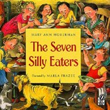 The Seven Silly Eaters | Mary Ann Hoberman |