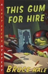 This Gum for Hire | Bruce Hale |