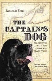 The Captain's Dog | Roland Smith |