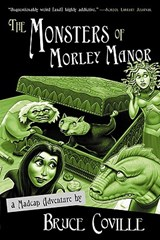 The Monsters of Morley Manor | Bruce Coville |