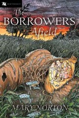 The Borrowers Afield | Mary Norton |