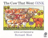 The Cow That Went Oink | Bernard Most |