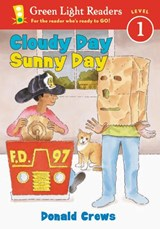 Cloudy Day Sunny Day | Donald Crews |