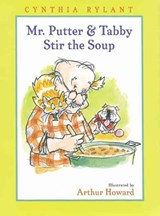 Mr. Putter and Tabby Stir the Soup | Cynthia Rylant |