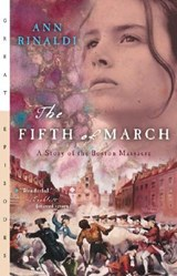 The Fifth of March | Ann Rinaldi |