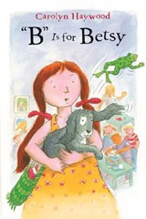 B Is for Betsy | Carolyn Haywood |