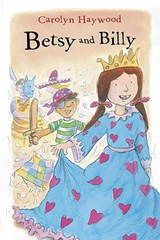 Betsy and Billy | Carolyn Haywood |