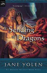 A Sending of Dragons | Yolen Jane Yolen |
