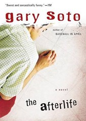 The Afterlife | Gary Soto |