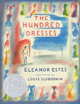 The Hundred Dresses | Estes Eleanor Estes ; Slobodkin Louis Slobodkin |