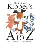 Kipper's A to Z | Mick Inkpen |
