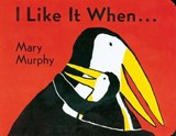 I Like It When . . . | Mary Murphy |