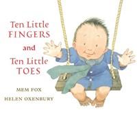 Ten Little Fingers and Ten Little Toes | Mem Fox |