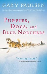 Puppies, Dogs, and Blue Northers | Gary Paulsen |