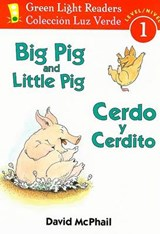 Big Pig and Little Pig / Cerdo y Cerdito | David McPhail |