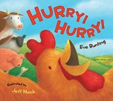 Hurry! Hurry! | Eve Bunting |