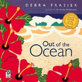Out of the Ocean | Debra Frasier |