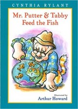 Mr. Putter and Tabby Feed the Fish | Cynthia Rylant |