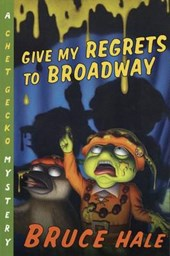 Give My Regrets to Broadway