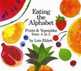 Eating the Alphabet | Lois Elhert |