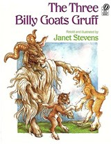 The Three Billy Goats Gruff | Janet Stevens |