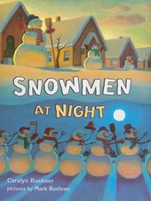 Snowmen at Night | Caralyn Buehner |