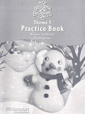 California Excursionsl Theme 5 Practice Book, Kindergarten