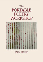 The Portable Poetry Workshop | Jack Elliott Myers |