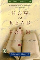 How to Read a Poem | Edward Hirsch |