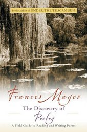 Discovery of Poetry | Frances Mayes |
