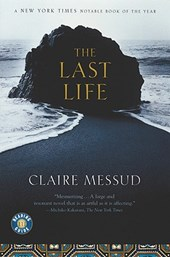 The Last Life | Claire Messud |