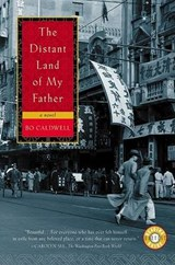 The Distant Land of My Father | Bo Caldwell |