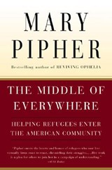 The Middle of Everywhere | Pipher Mary Pipher |