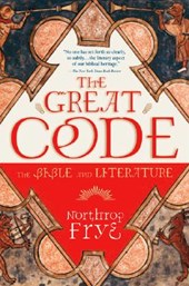 The Great Code the Bible and Literature | Northrop Frye |